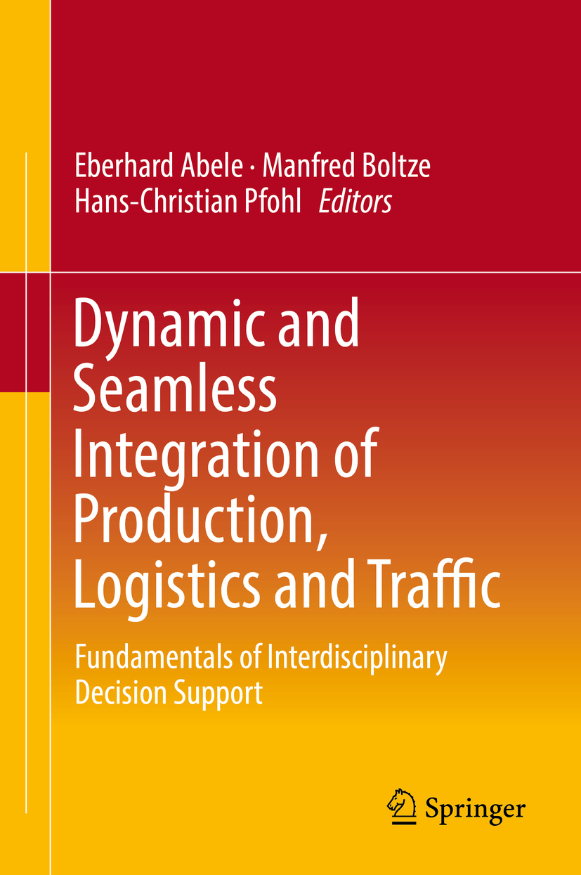 Abele, Eberhard - Dynamic and Seamless Integration of Production, Logistics and Traffic, ebook