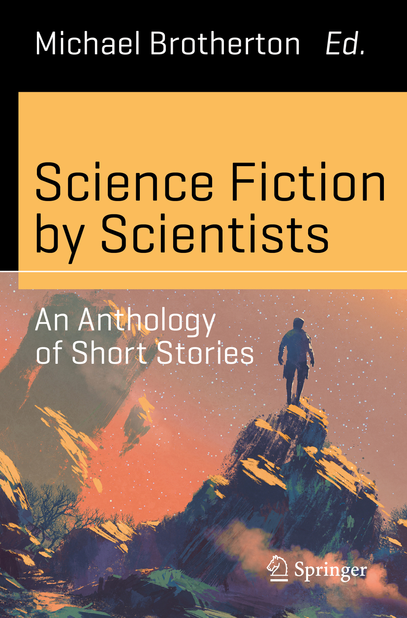 Brotherton, Michael - Science Fiction by Scientists, e-kirja