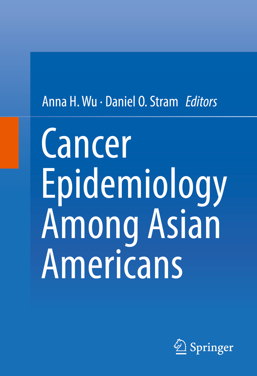 Stram, Daniel O. - Cancer Epidemiology Among Asian Americans, ebook