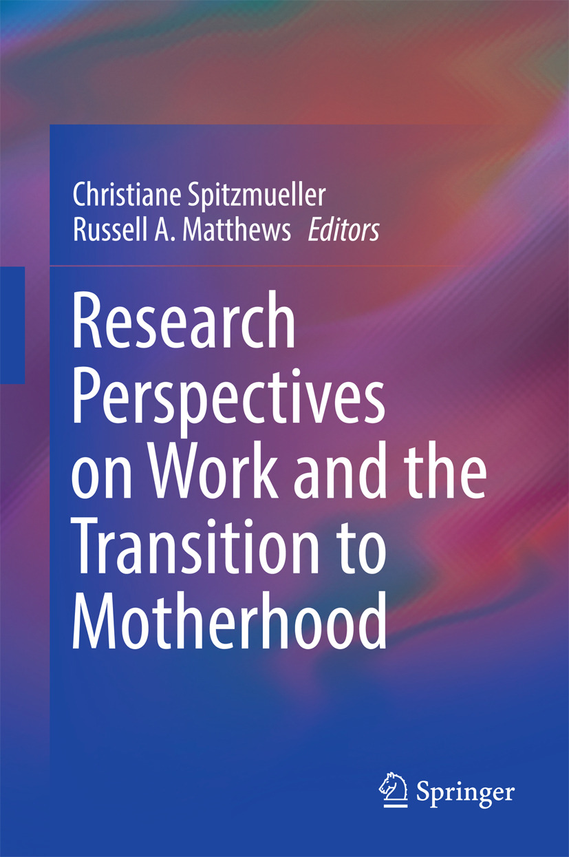 Matthews, Russell A. - Research Perspectives on Work and the Transition to Motherhood, ebook