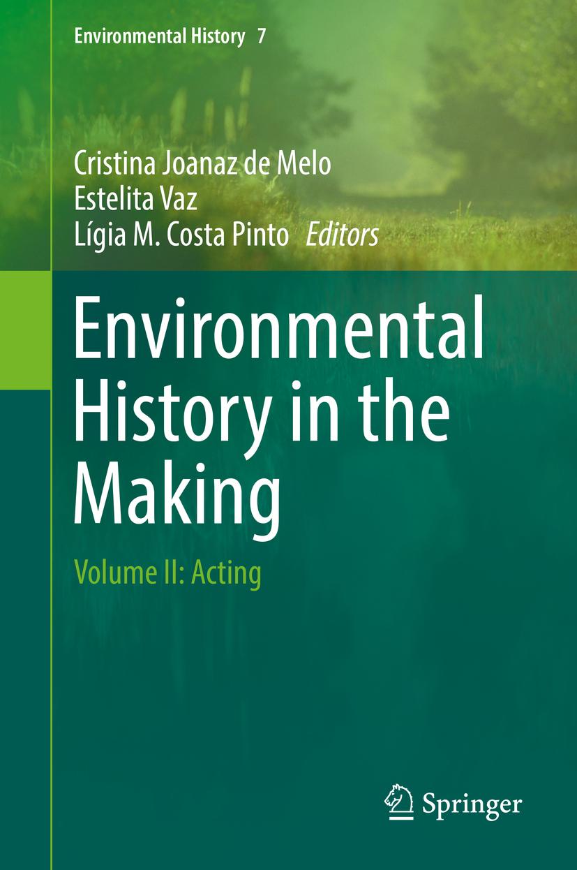 Melo, Cristina Joanaz de - Environmental History in the Making, ebook