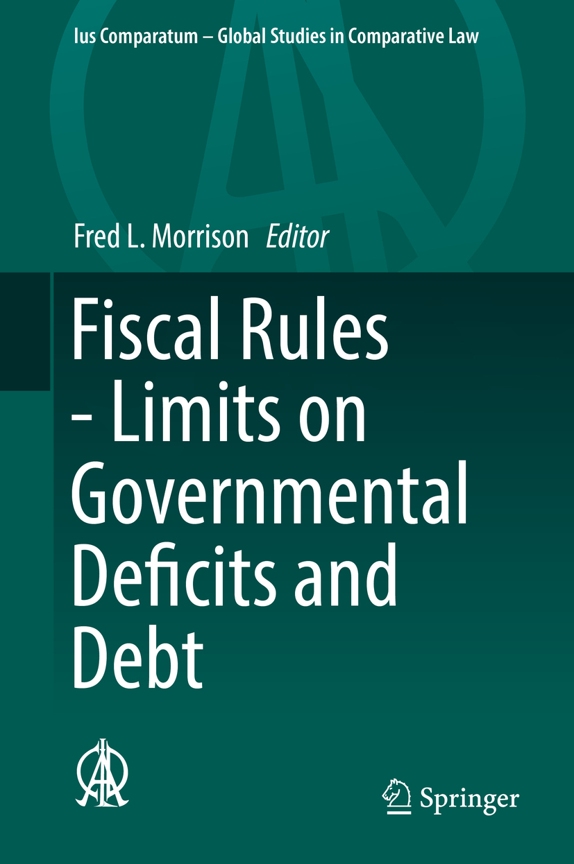Morrison, Fred L. - Fiscal Rules - Limits on Governmental Deficits and Debt, ebook