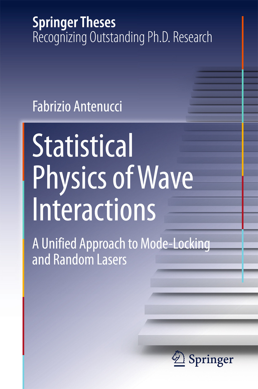 Antenucci, Fabrizio - Statistical Physics of Wave Interactions, ebook