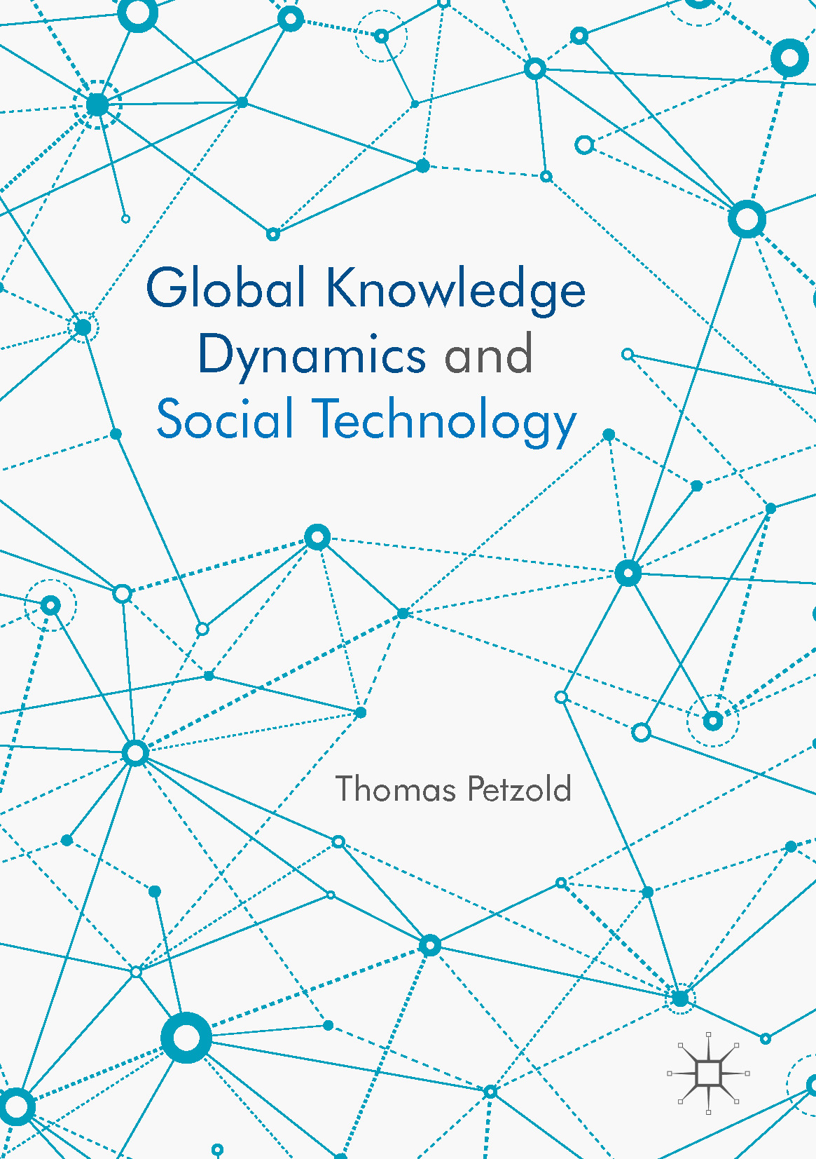 Petzold, Thomas - Global Knowledge Dynamics and Social Technology, ebook