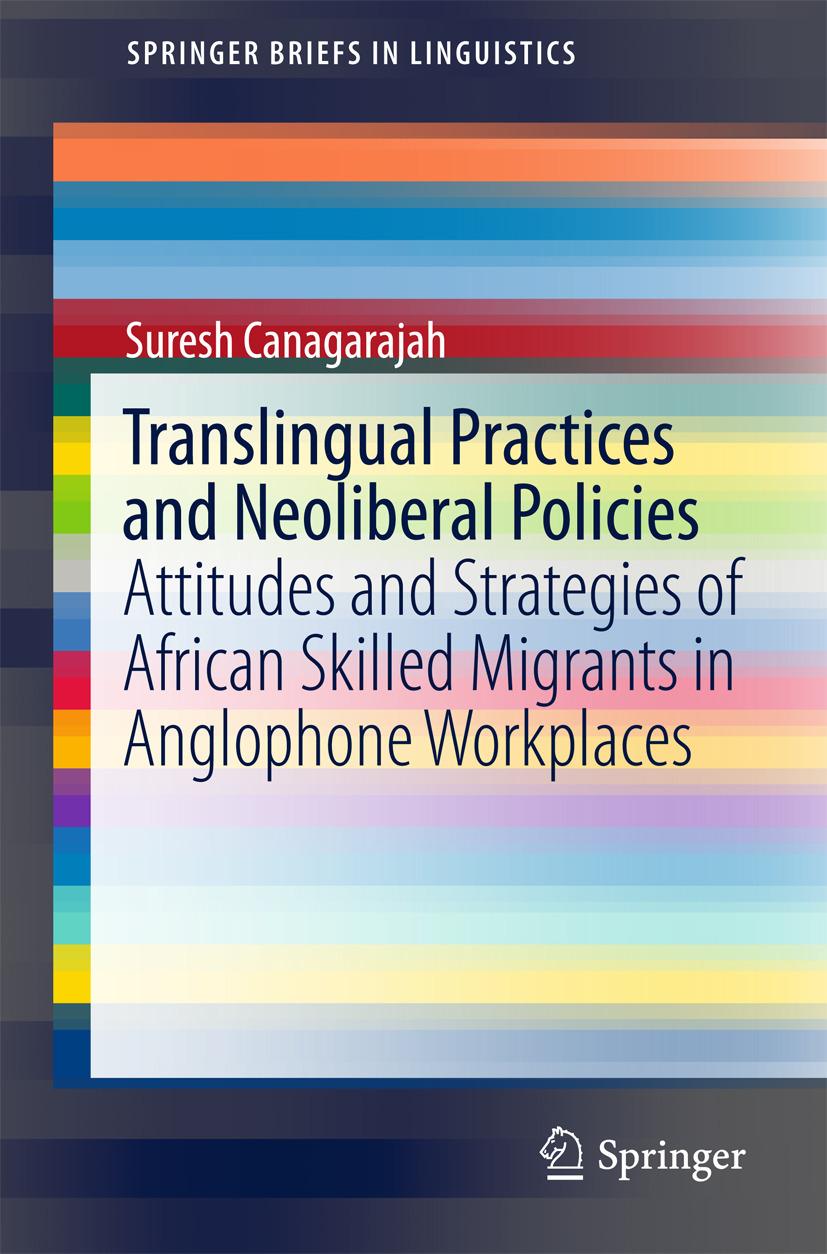 Canagarajah, Suresh - Translingual Practices and Neoliberal Policies, ebook