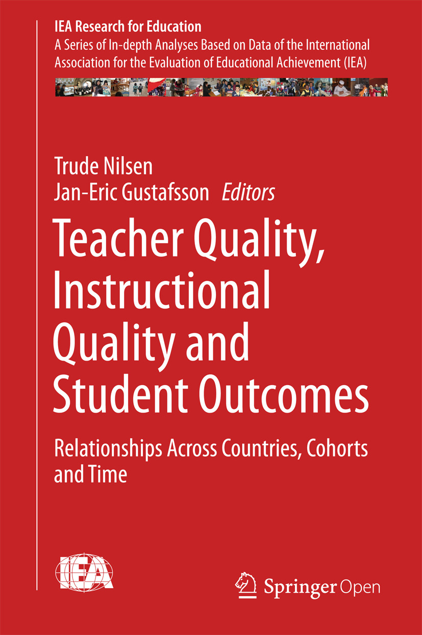 Gustafsson, Jan-Eric - Teacher Quality, Instructional Quality and Student Outcomes, ebook