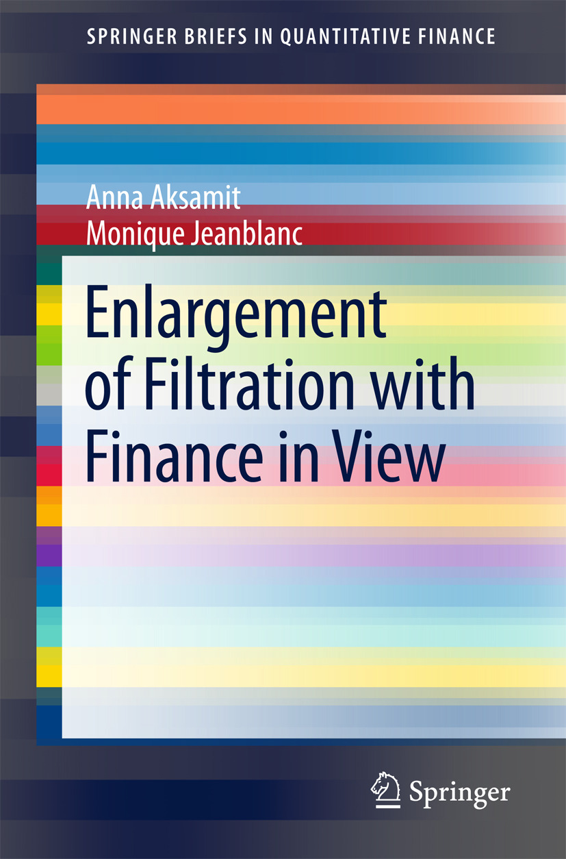 Aksamit, Anna - Enlargement of Filtration with Finance in View, ebook