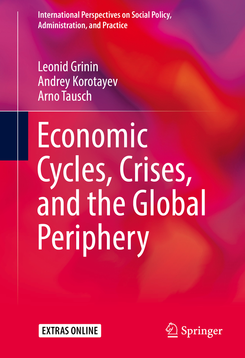 Grinin, Leonid - Economic Cycles, Crises, and the Global Periphery, e-kirja