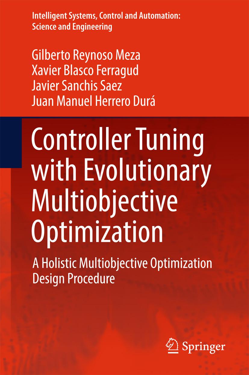 Durá, Juan Manuel Herrero - Controller Tuning with Evolutionary Multiobjective Optimization, ebook