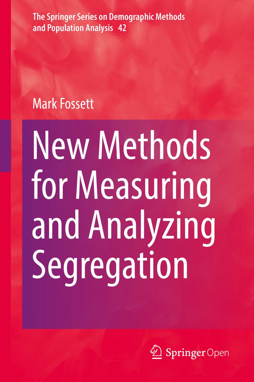 Fossett, Mark - New Methods for Measuring and Analyzing Segregation, ebook