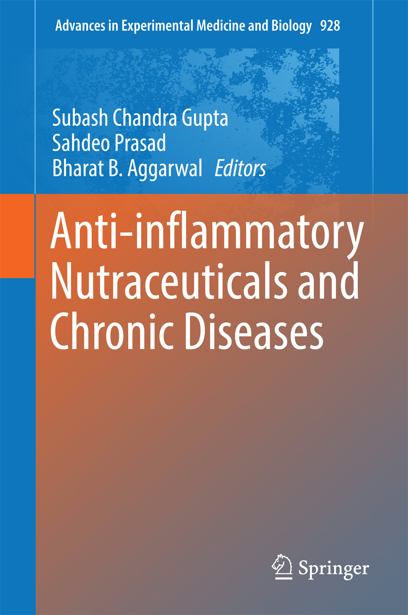 Aggarwal, Bharat B. - Anti-inflammatory Nutraceuticals and Chronic Diseases, ebook