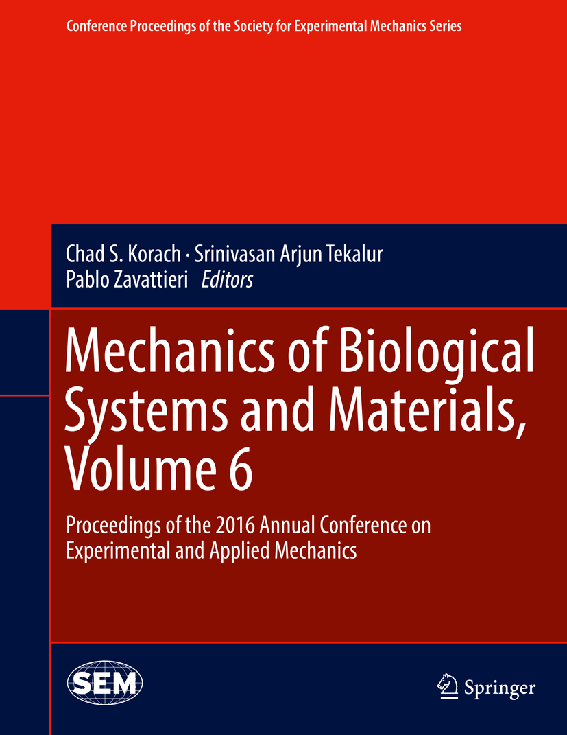 Korach, Chad S. - Mechanics of Biological Systems and Materials, Volume 6, ebook