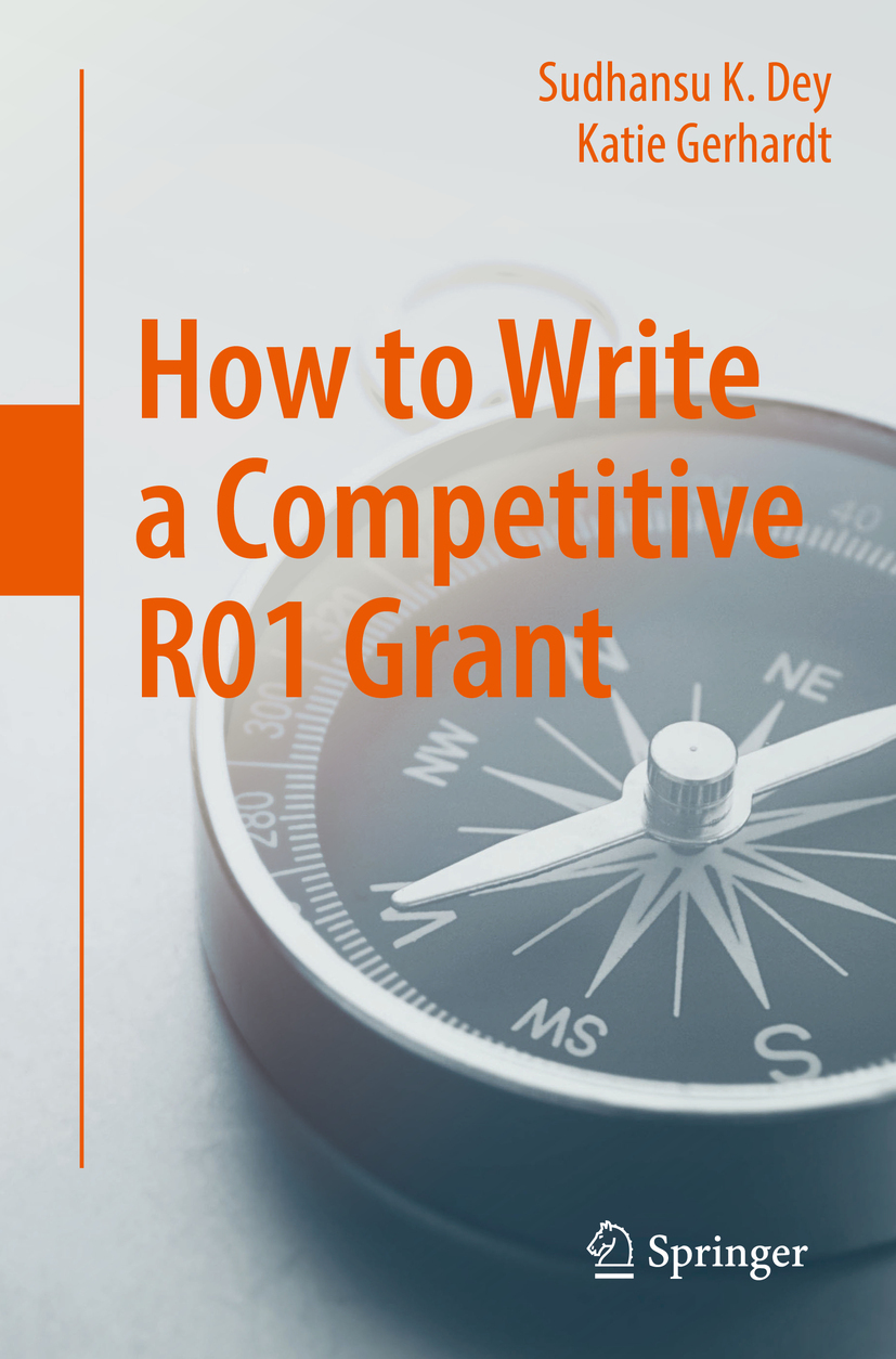 Dey, Sudhansu K. - How to Write a Competitive R01 Grant, ebook