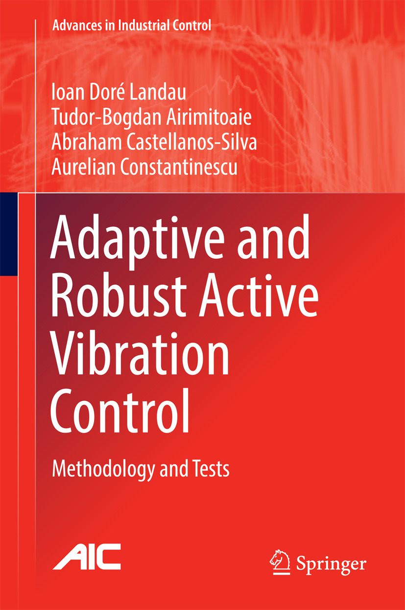 Airimițoaie, Tudor-Bogdan - Adaptive and Robust Active Vibration Control, ebook