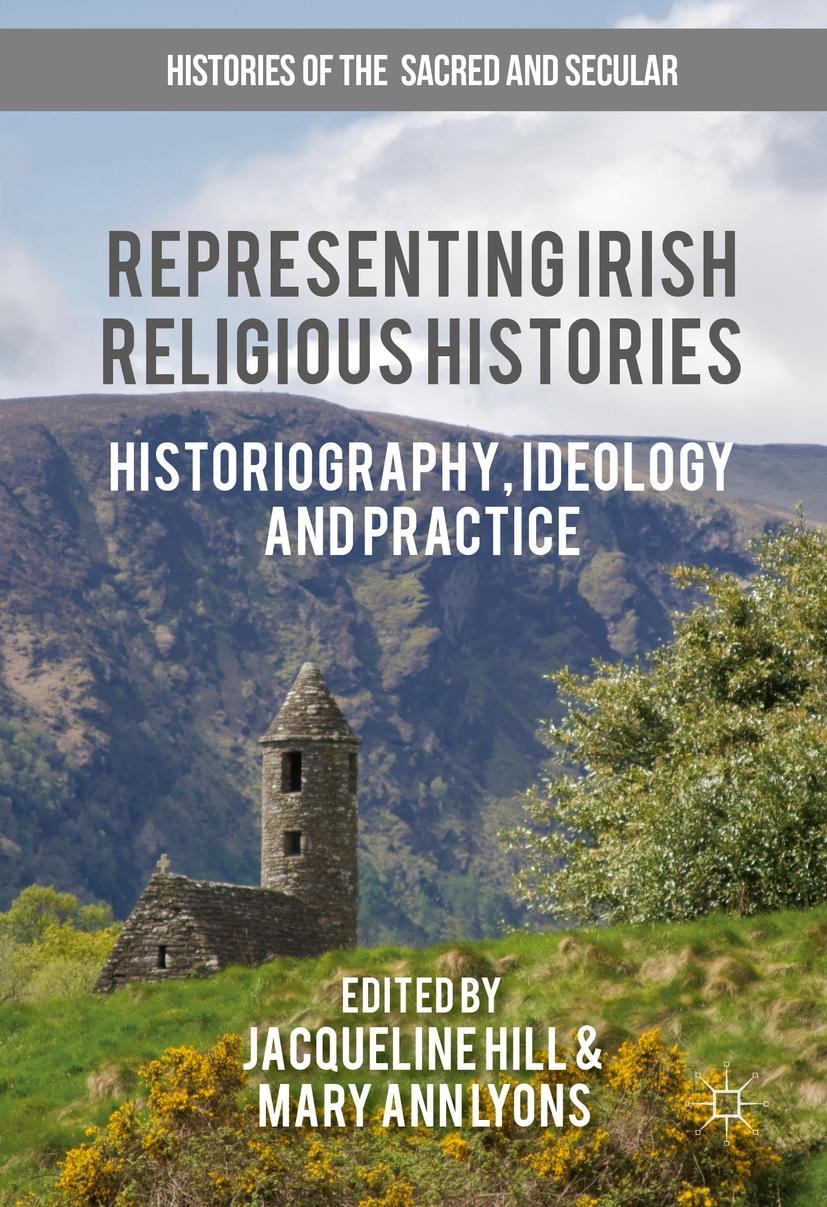 Hill, Jacqueline - Representing Irish Religious Histories, ebook