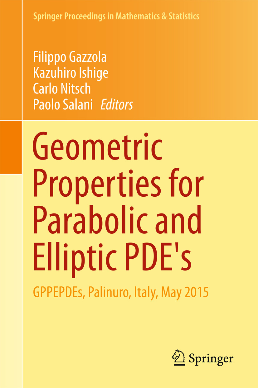 Gazzola, Filippo - Geometric Properties for Parabolic and Elliptic PDE's, ebook