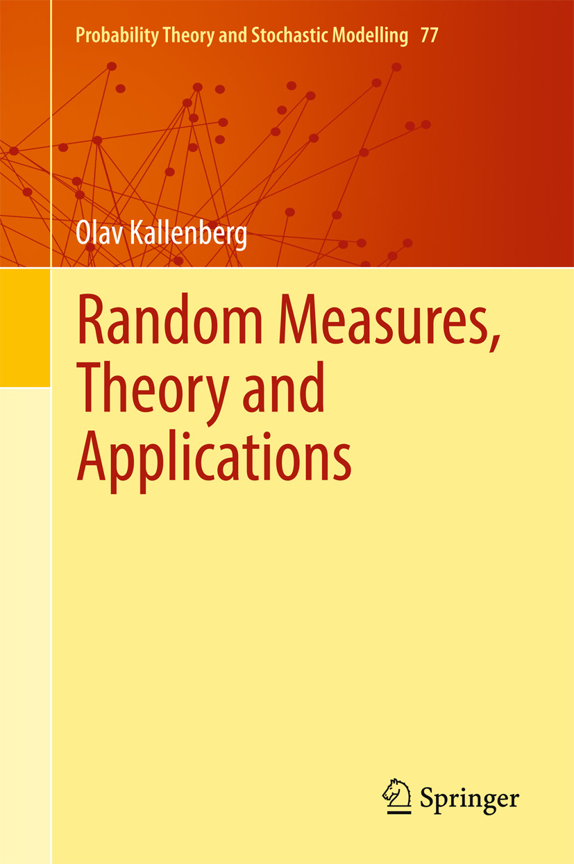 Kallenberg, Olav - Random Measures, Theory and Applications, ebook