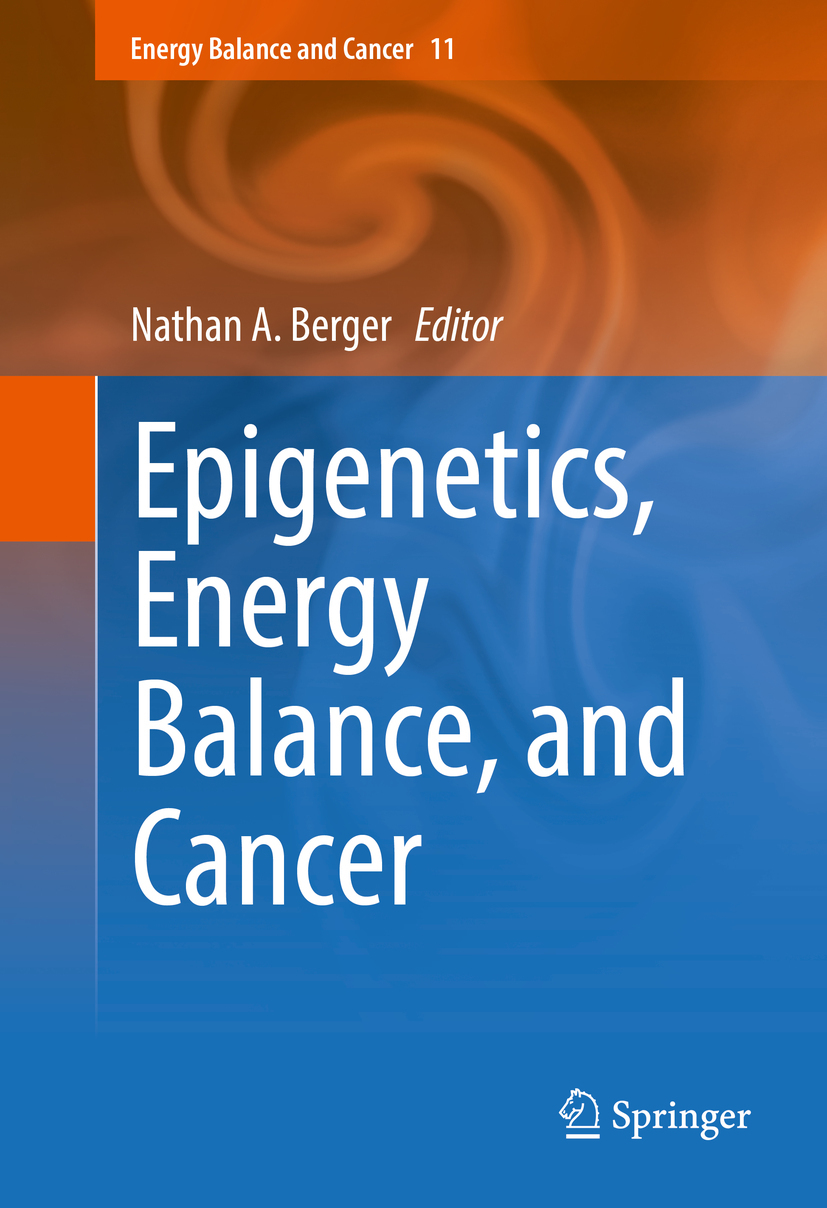 Berger, Nathan A. - Epigenetics, Energy Balance, and Cancer, ebook