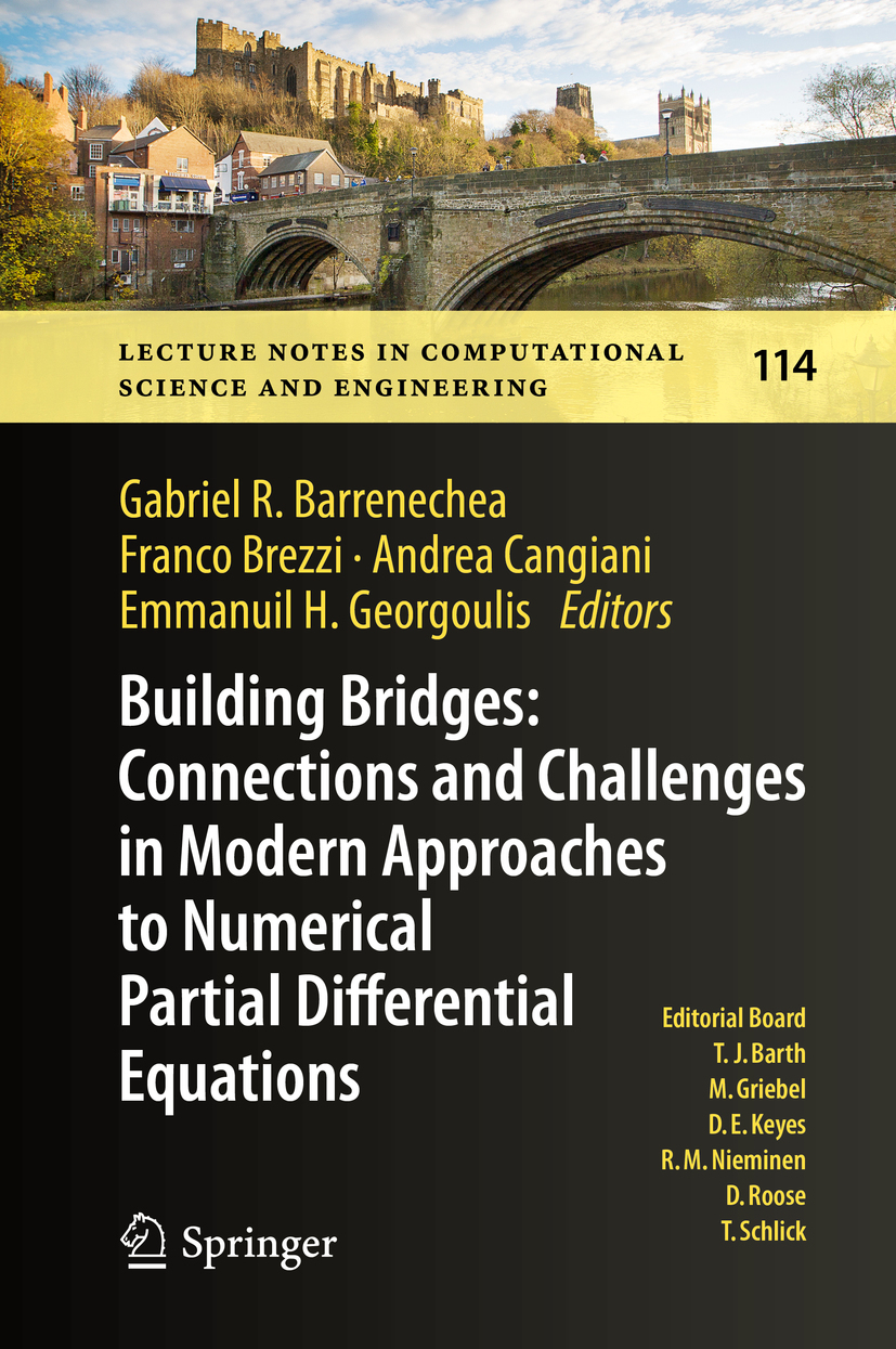 Barrenechea, Gabriel R. - Building Bridges: Connections and Challenges in Modern Approaches to Numerical Partial Differential Equations, ebook