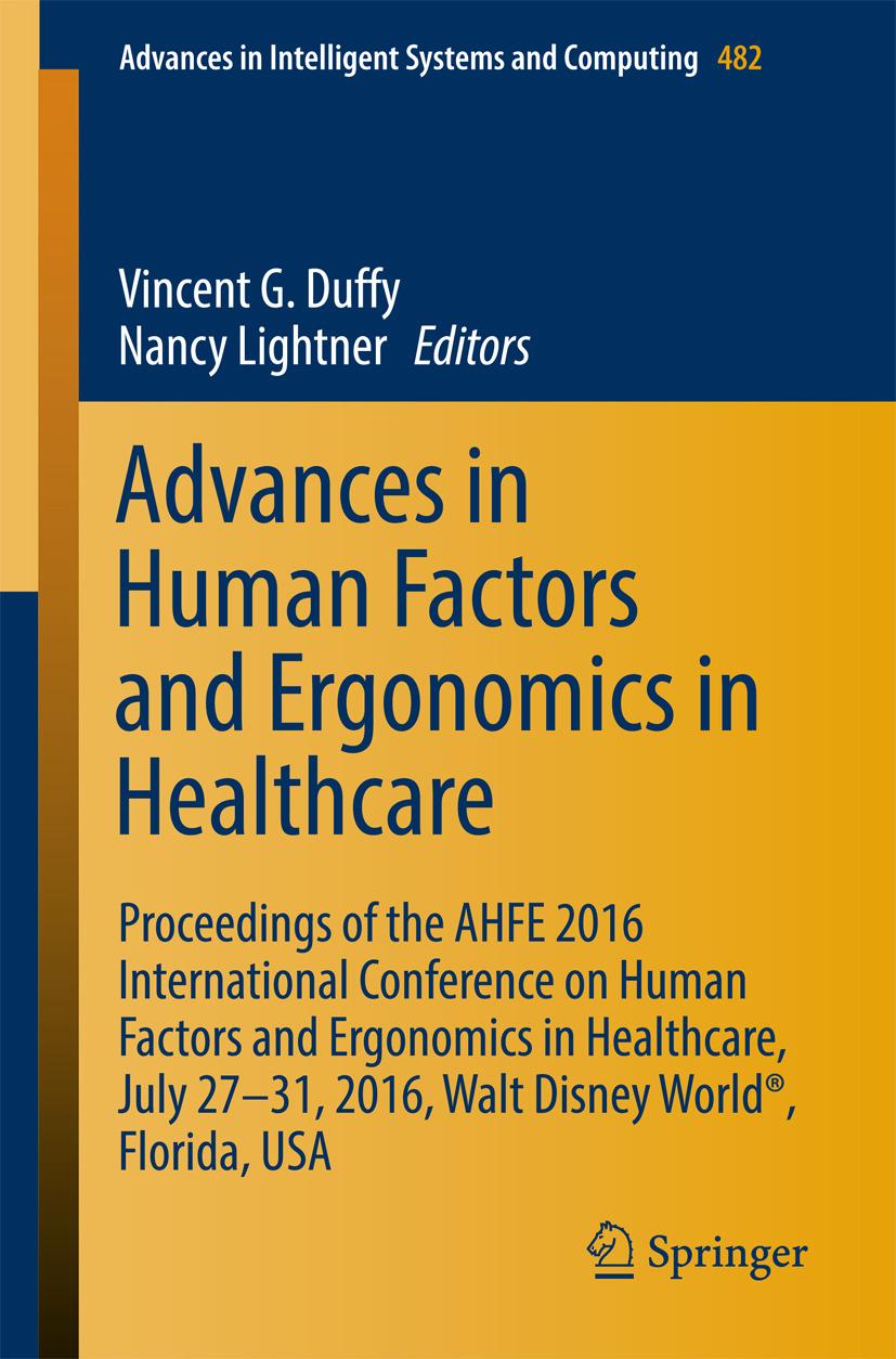 Duffy, Vincent G. - Advances in Human Factors and Ergonomics in Healthcare, ebook