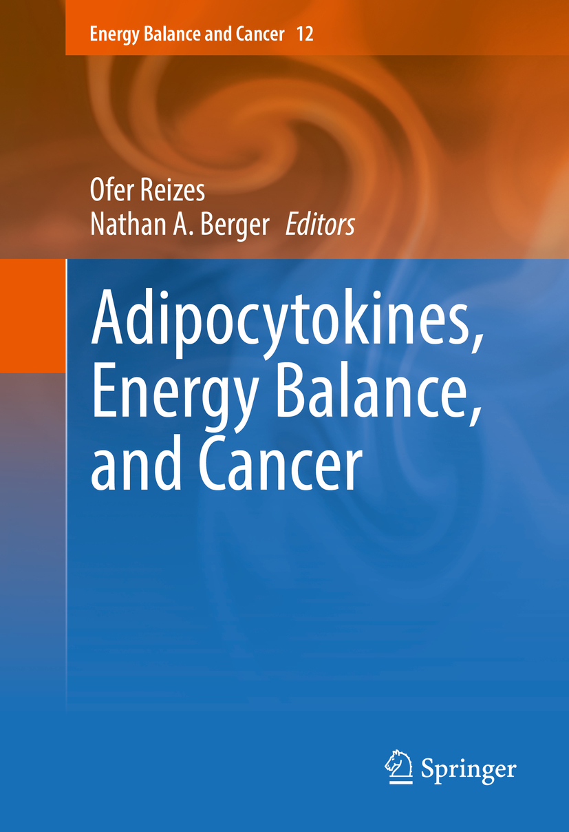 Berger, Nathan A. - Adipocytokines, Energy Balance, and Cancer, ebook