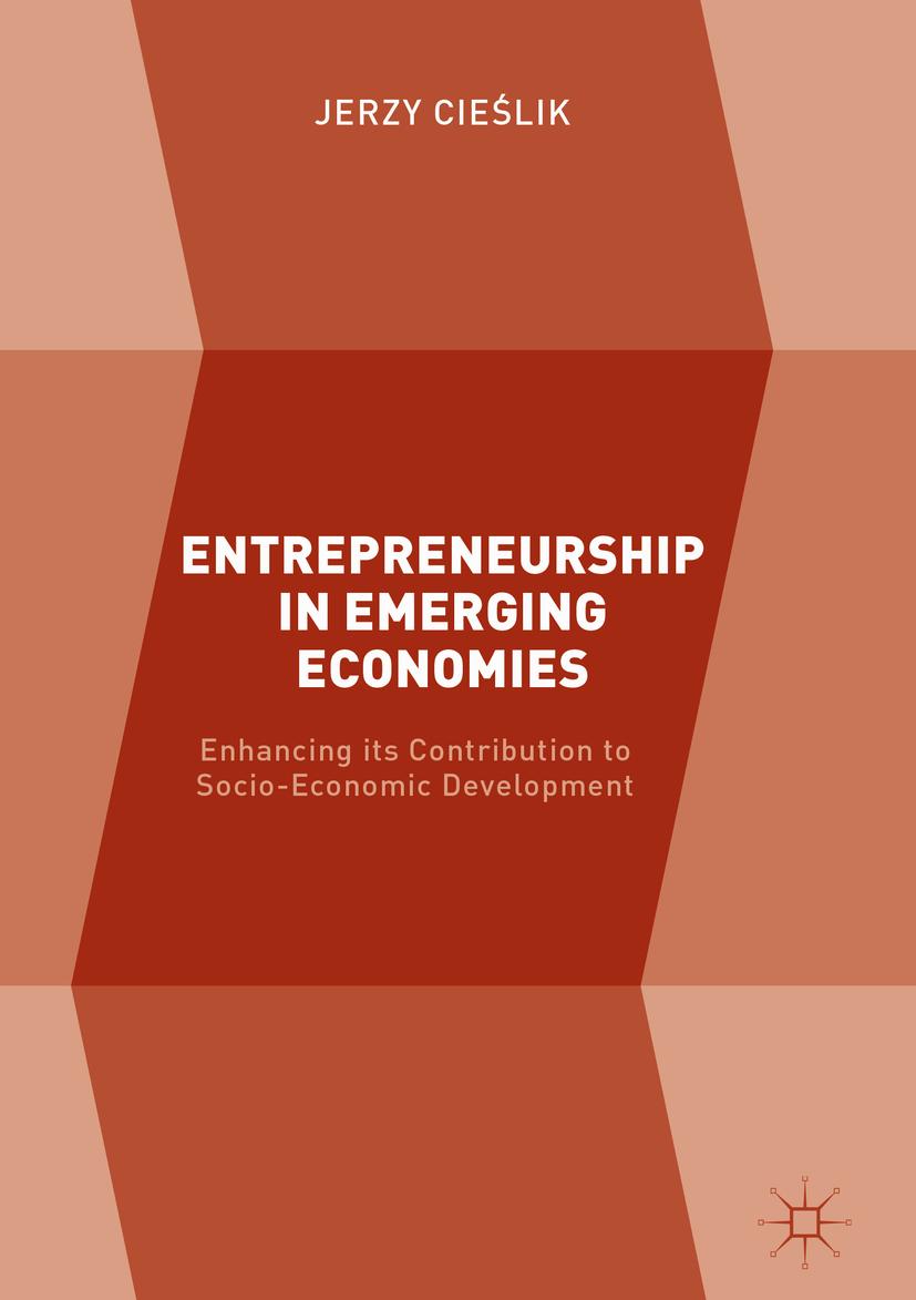 Cieślik, Jerzy - Entrepreneurship in Emerging Economies, ebook