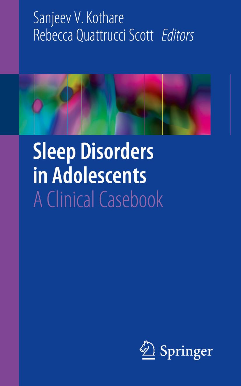 Kothare, Sanjeev V. - Sleep Disorders in Adolescents, ebook