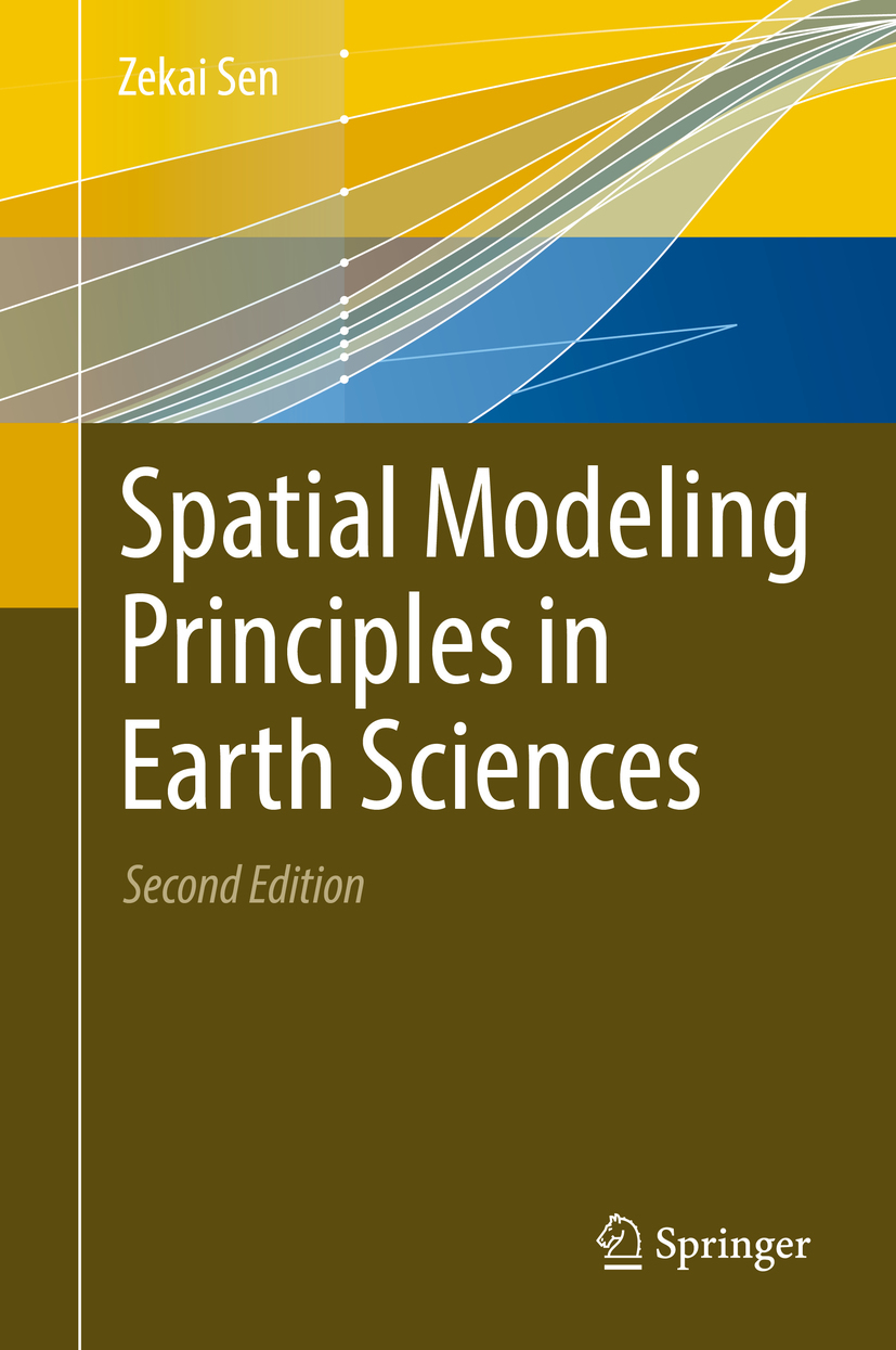 Sen, Zekai - Spatial Modeling Principles in Earth Sciences, ebook
