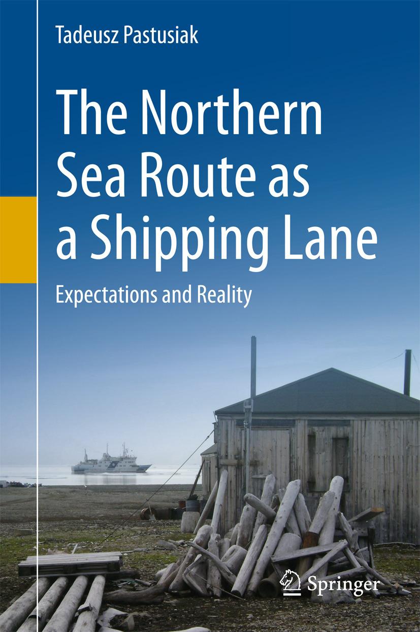 Pastusiak, Tadeusz - The Northern Sea Route as a Shipping Lane, ebook