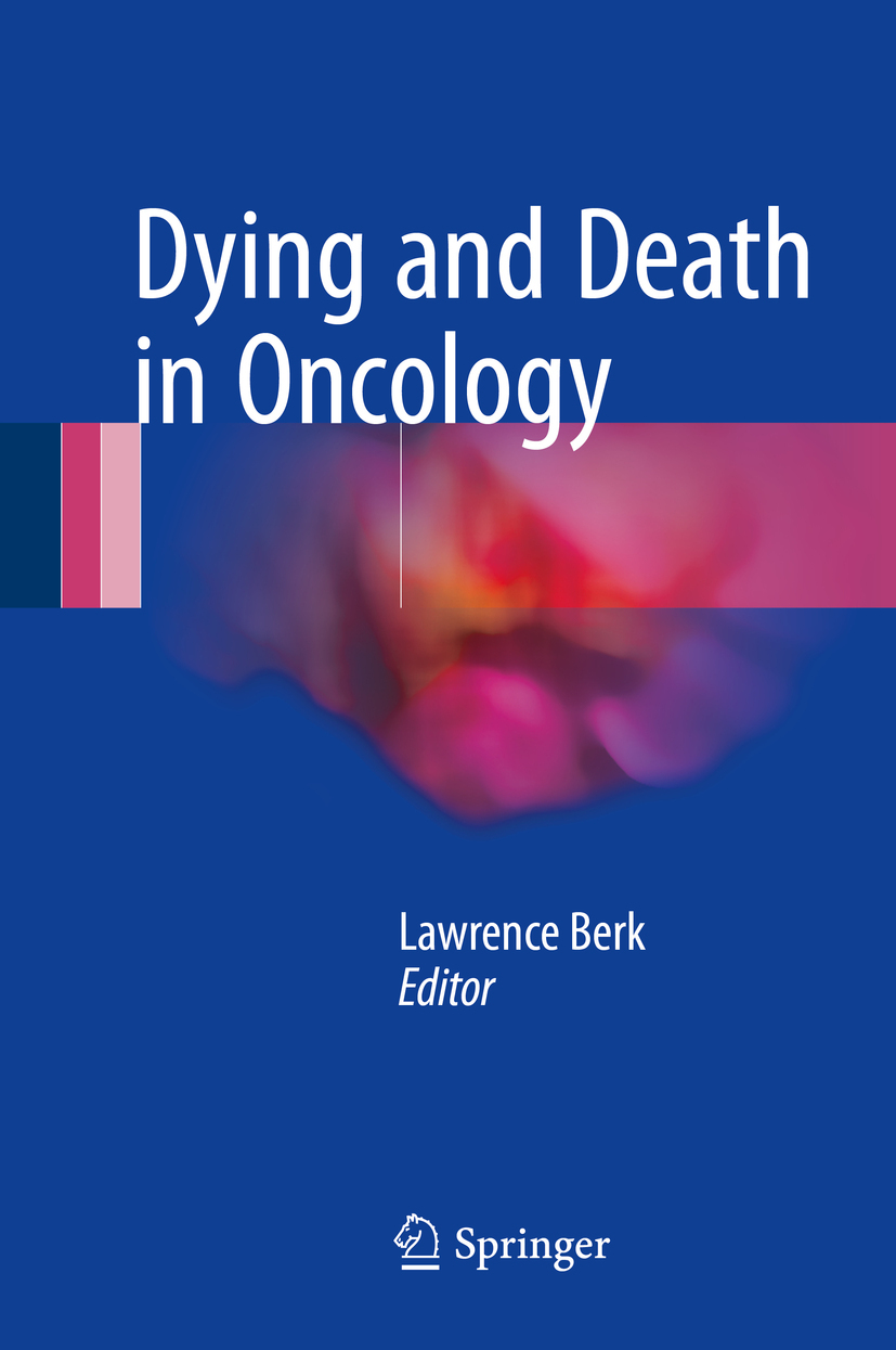 Berk, Lawrence - Dying and Death in Oncology, ebook