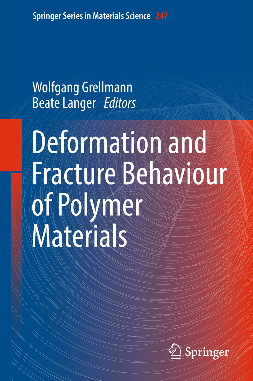 Grellmann, Wolfgang - Deformation and Fracture Behaviour of Polymer Materials, ebook