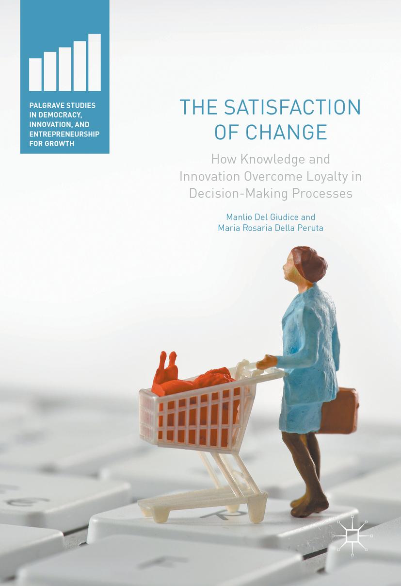 Giudice, Manlio Del - The Satisfaction of Change, ebook