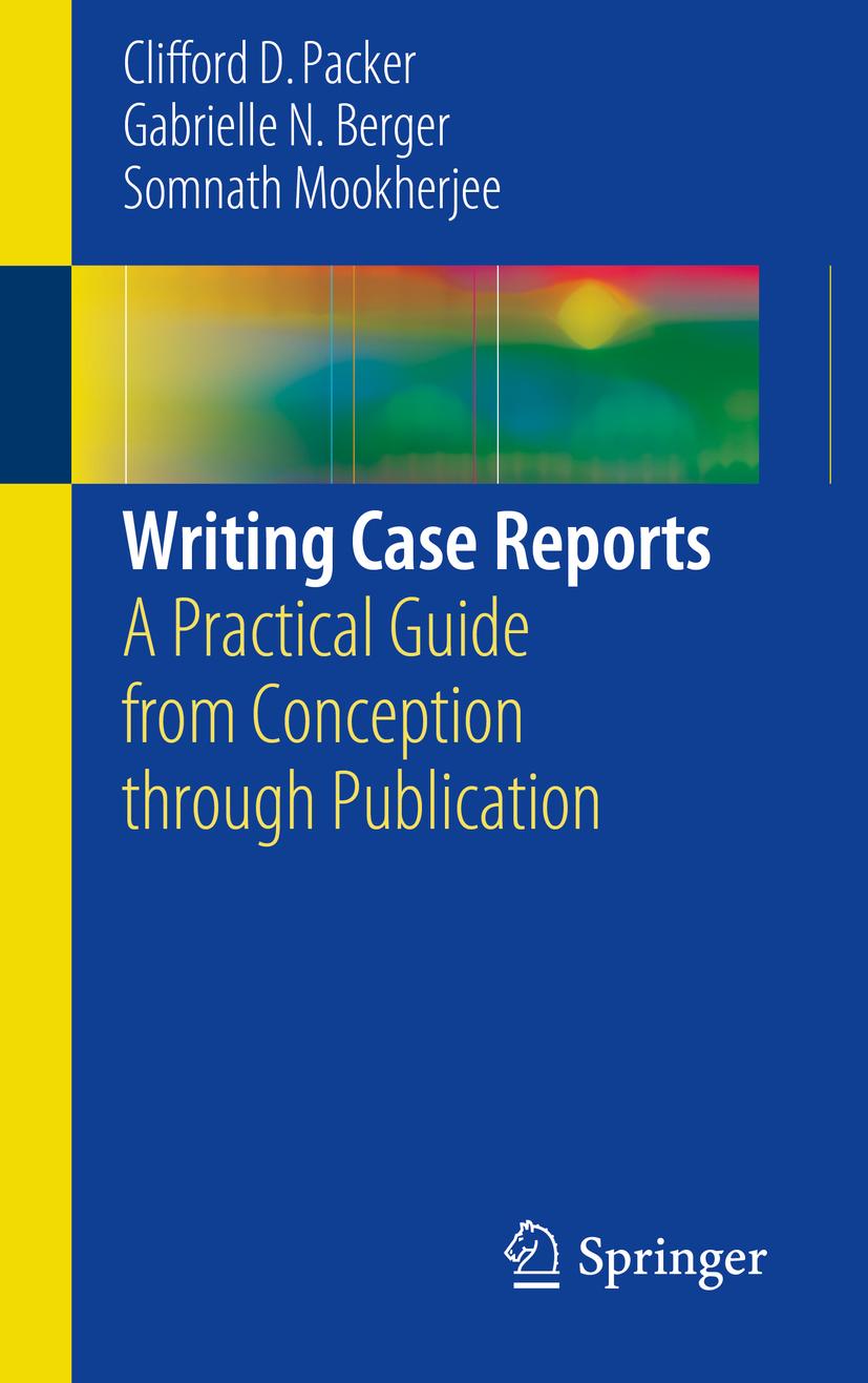 Berger, Gabrielle N. - Writing Case Reports, ebook