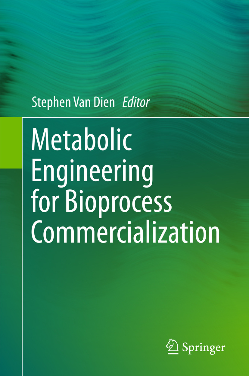 Dien, Stephen Van - Metabolic Engineering for Bioprocess Commercialization, ebook