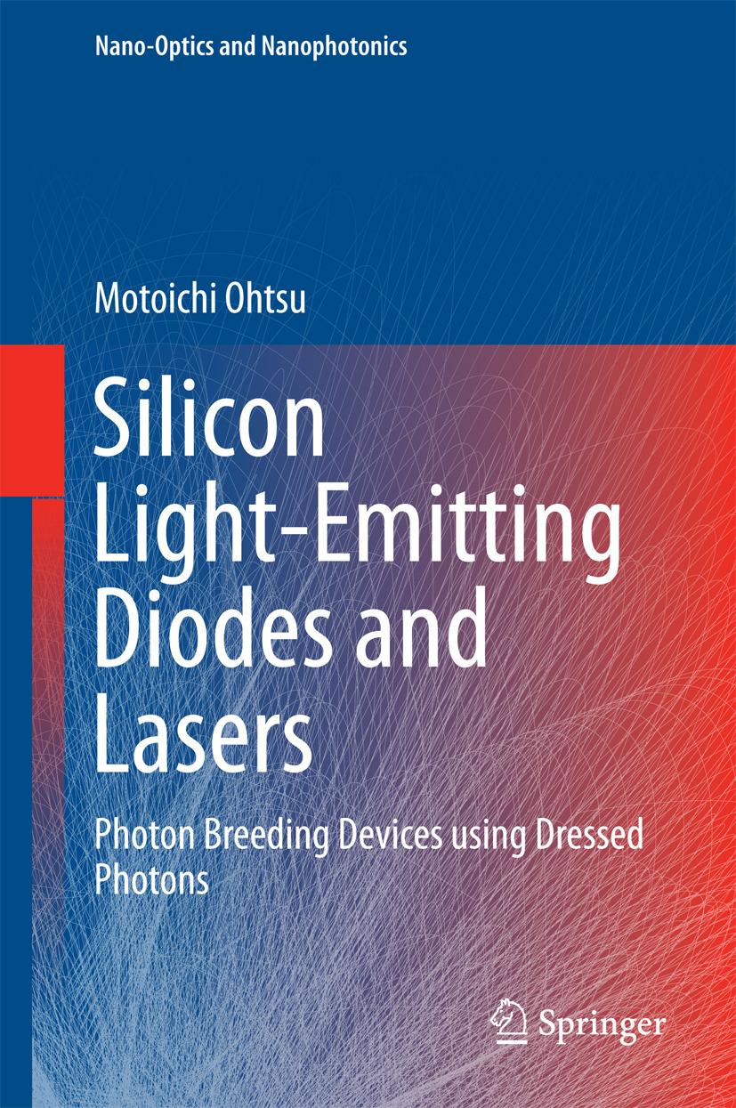 Ohtsu, Motoichi - Silicon Light-Emitting Diodes and Lasers, ebook