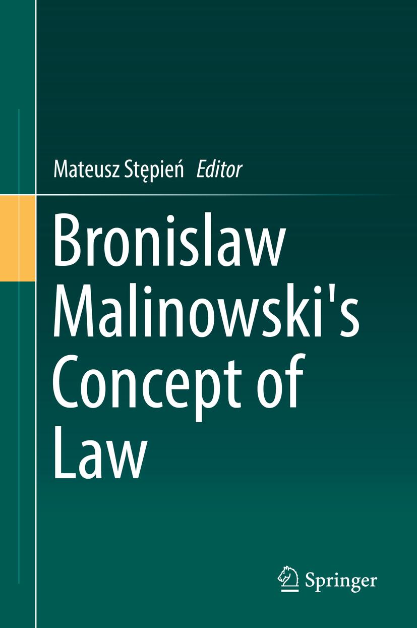 Stępień, Mateusz - Bronislaw Malinowski's Concept of Law, ebook