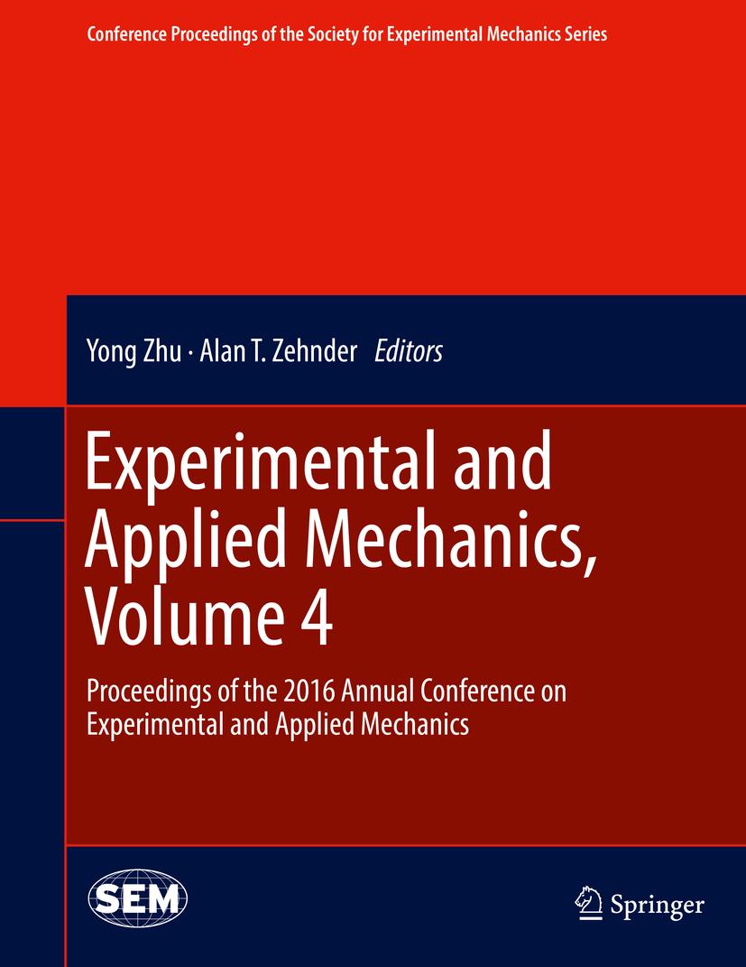 Zehnder, Alan T. - Experimental and Applied Mechanics, Volume 4, ebook