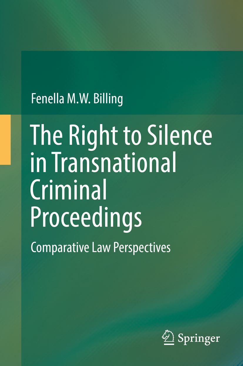 Billing, Fenella M. W. - The Right to Silence in Transnational Criminal Proceedings, ebook
