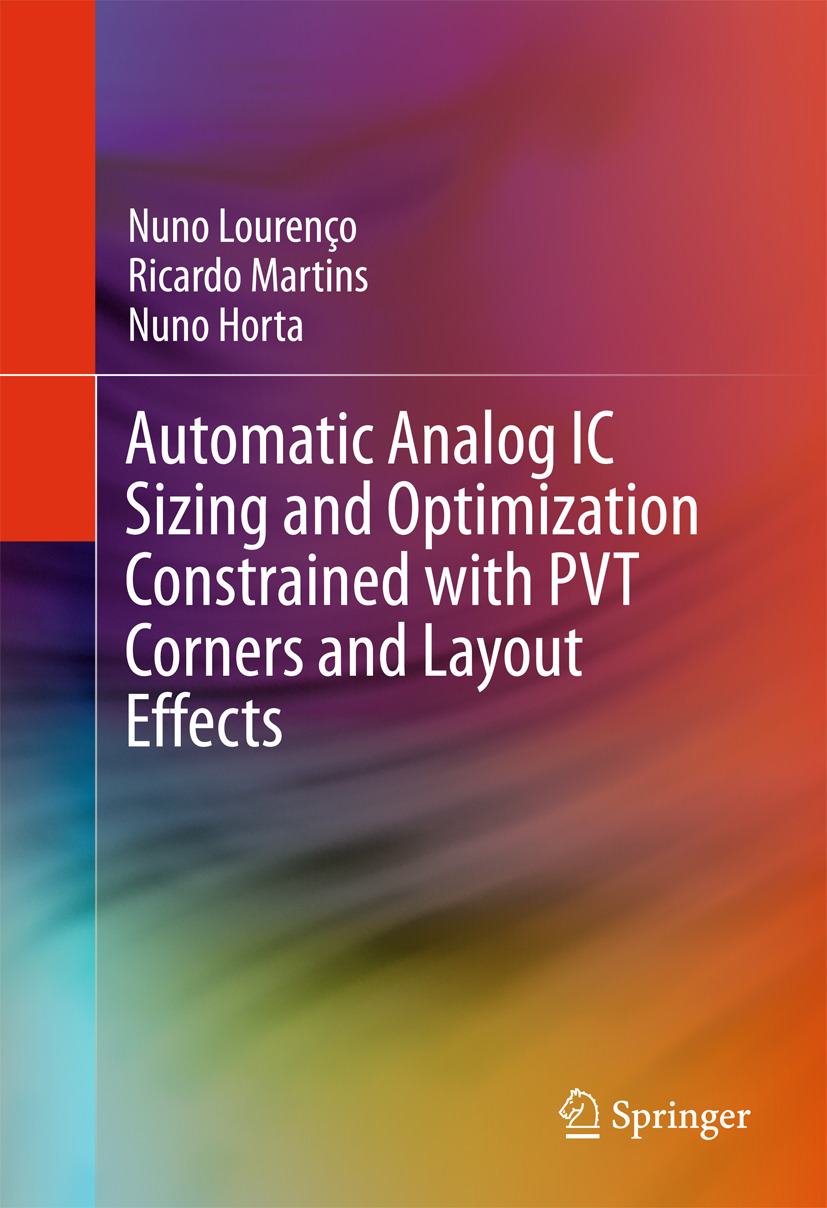 Horta, Nuno - Automatic Analog IC Sizing and Optimization Constrained with PVT Corners and Layout Effects, ebook