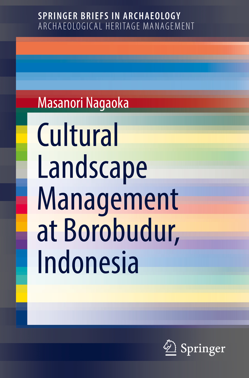 Nagaoka, Masanori - Cultural Landscape Management at Borobudur, Indonesia, ebook