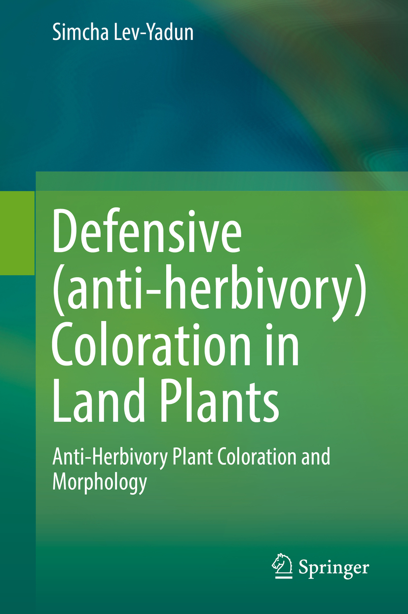 Lev-Yadun, Simcha - Defensive (anti-herbivory) Coloration in Land Plants, ebook