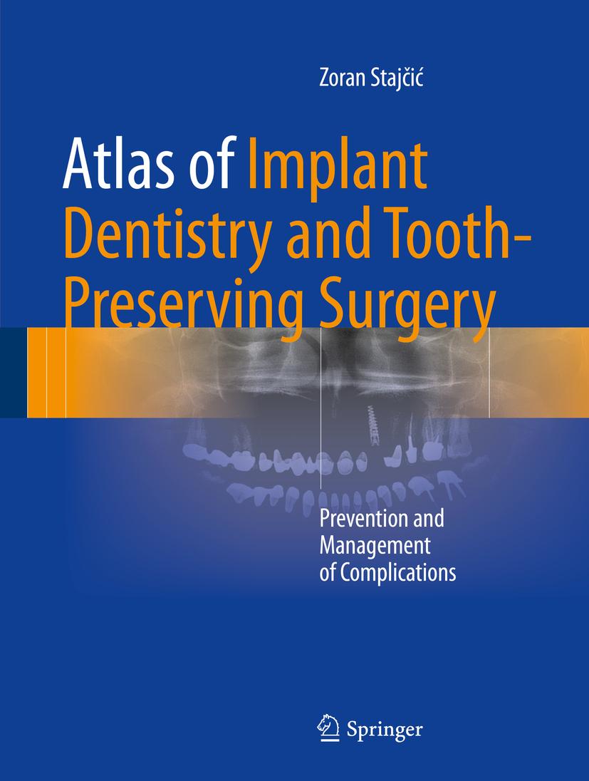 Stajčić, Zoran - Atlas of Implant Dentistry and Tooth-Preserving Surgery, ebook