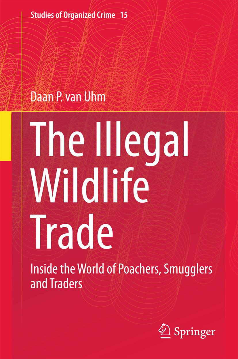 Uhm, Daan P. van - The Illegal Wildlife Trade, ebook