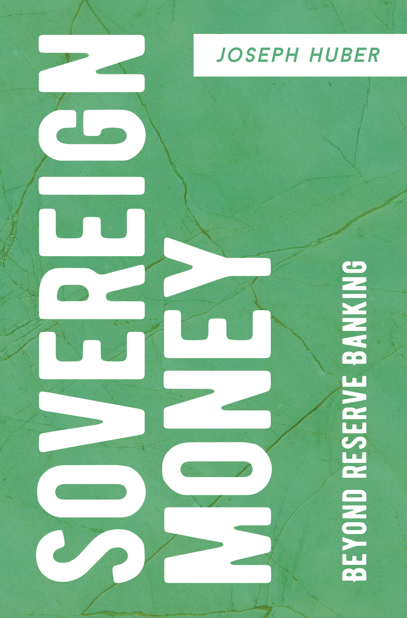 Huber, Joseph - Sovereign Money, ebook