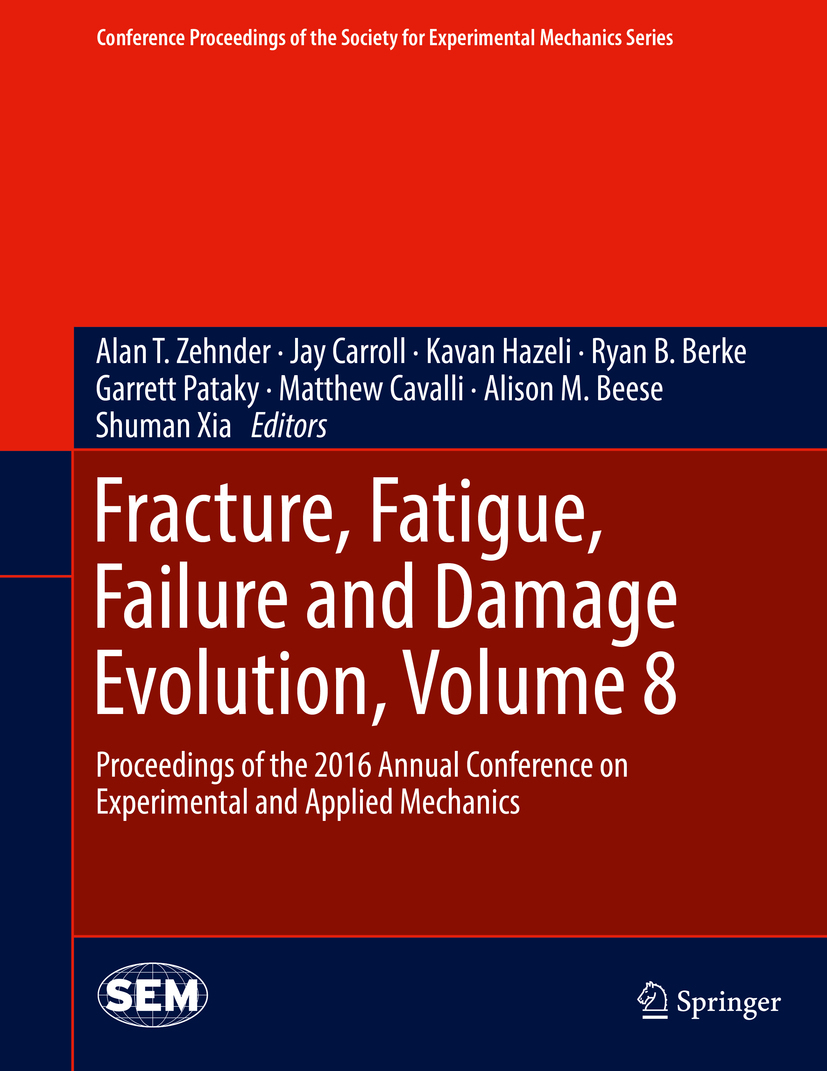 Beese, Alison M. - Fracture, Fatigue, Failure and Damage Evolution, Volume 8, ebook