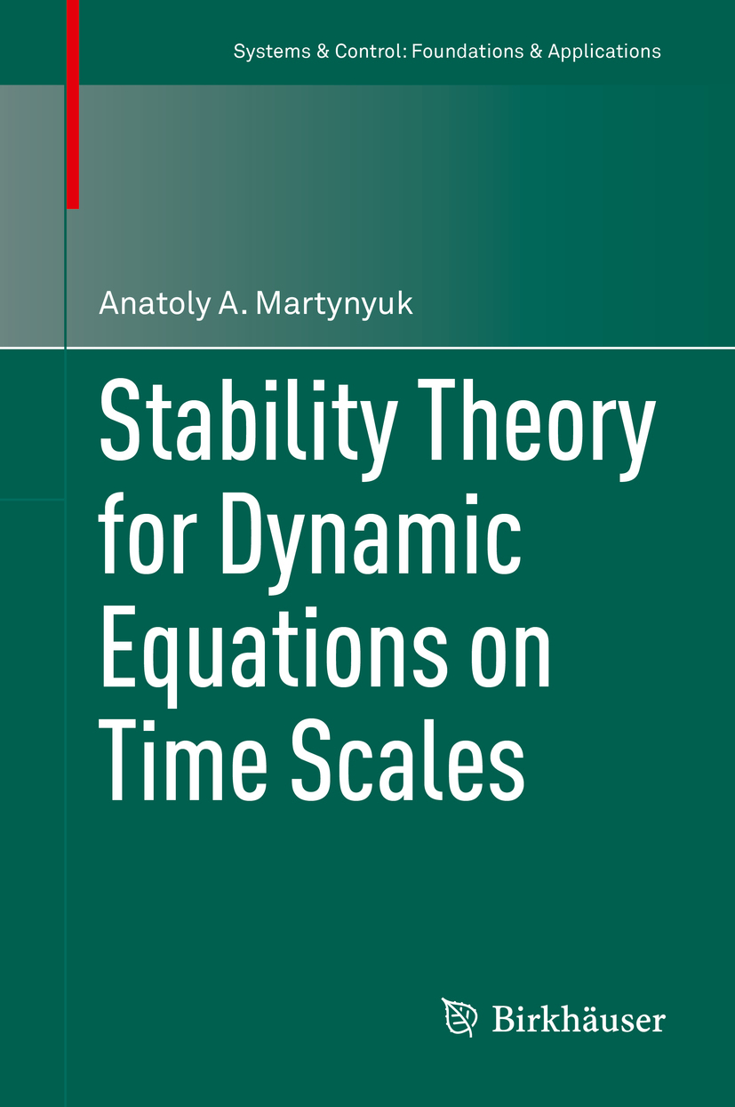 Martynyuk, Anatoly A. - Stability Theory for Dynamic Equations on Time Scales, ebook