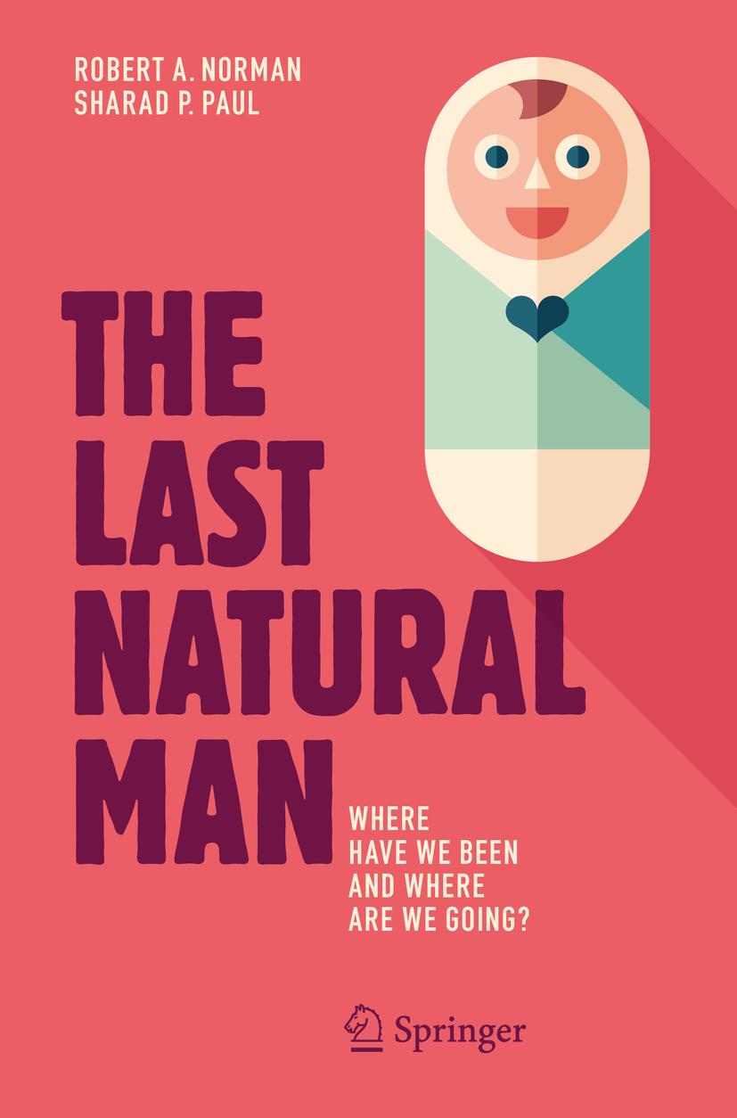 Norman, Robert A. - The Last Natural Man, ebook