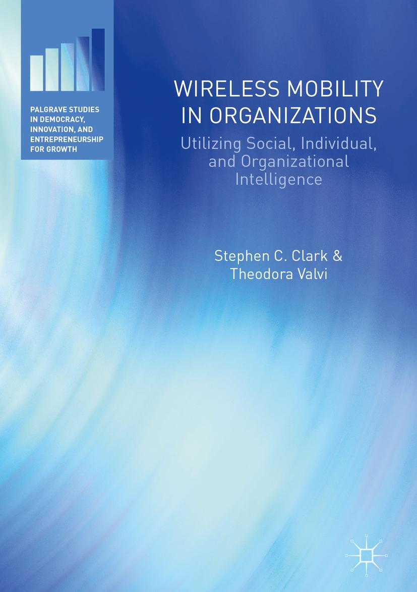Clark, Stephen C. - Wireless Mobility in Organizations, ebook