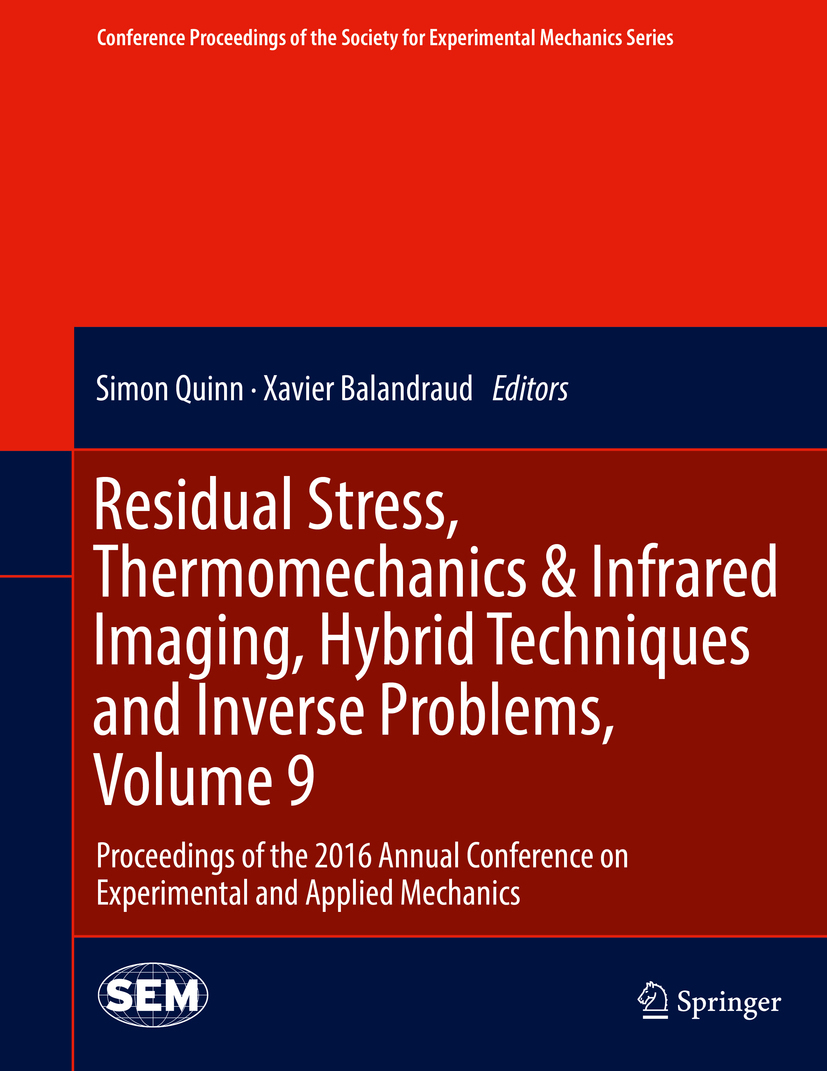 Balandraud, Xavier - Residual Stress, Thermomechanics & Infrared Imaging, Hybrid Techniques and Inverse Problems, Volume 9, ebook