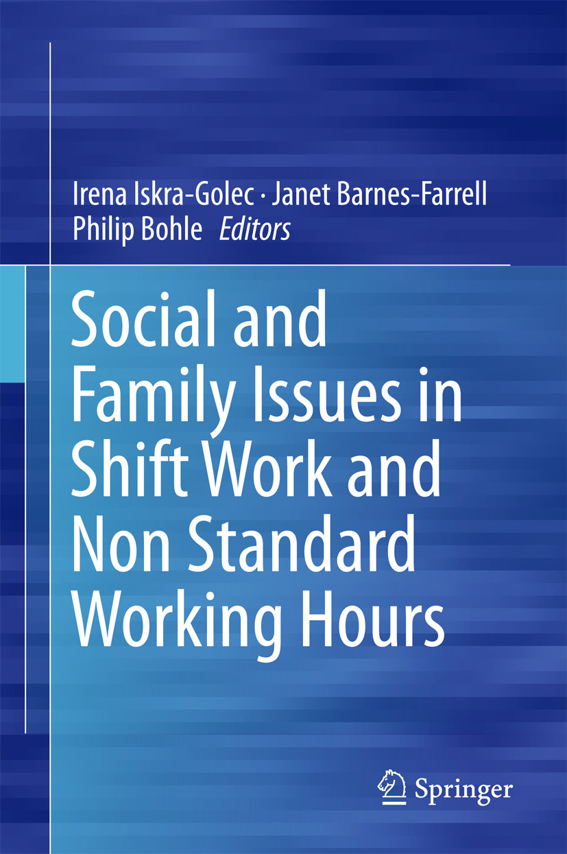 Barnes-Farrell, Janet - Social and Family Issues in Shift Work and Non Standard Working Hours, ebook